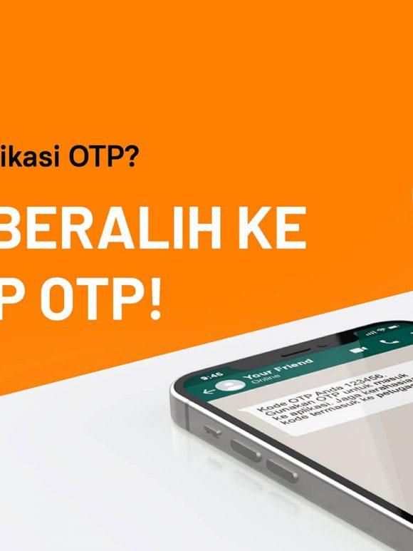 Saatnya Beralih dari OTP SMS Yang Tidak Reliabel ke OTP WhatsApp