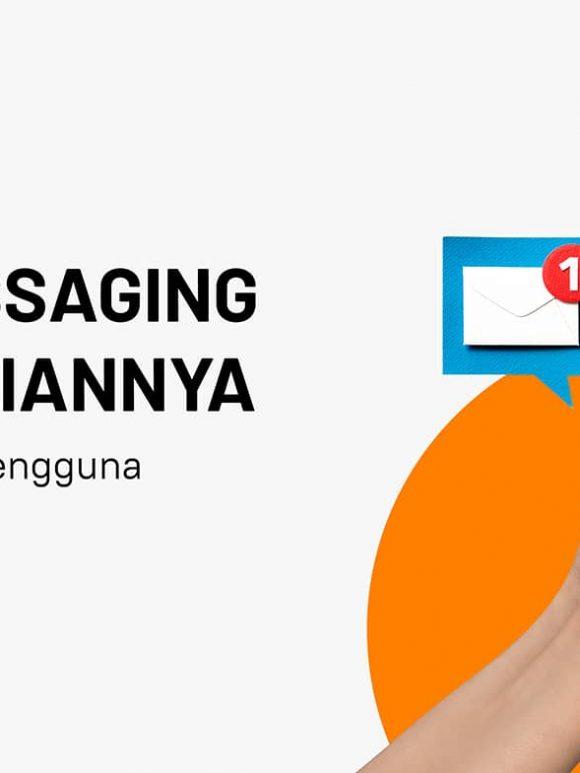 Maksimalkan In-App Messaging, Retensi Pengguna Dijamin Meningkat