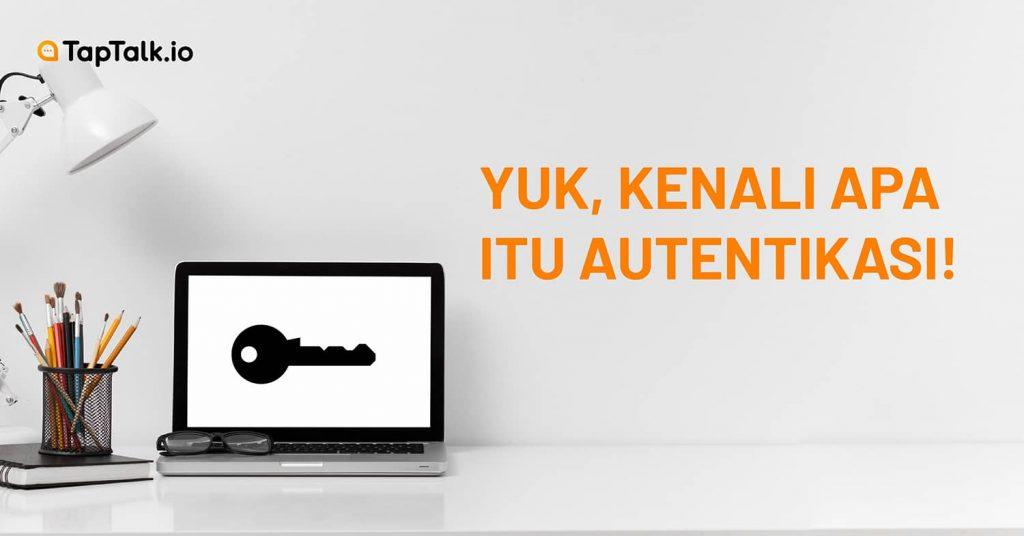 autentikasi pengguna