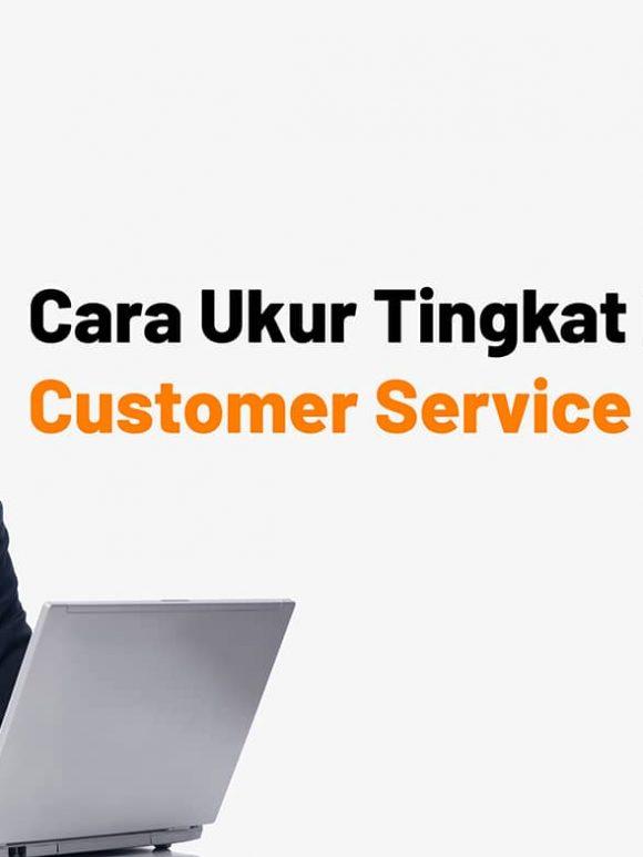 mengukur-tingkat-keberhasilan-customer-service