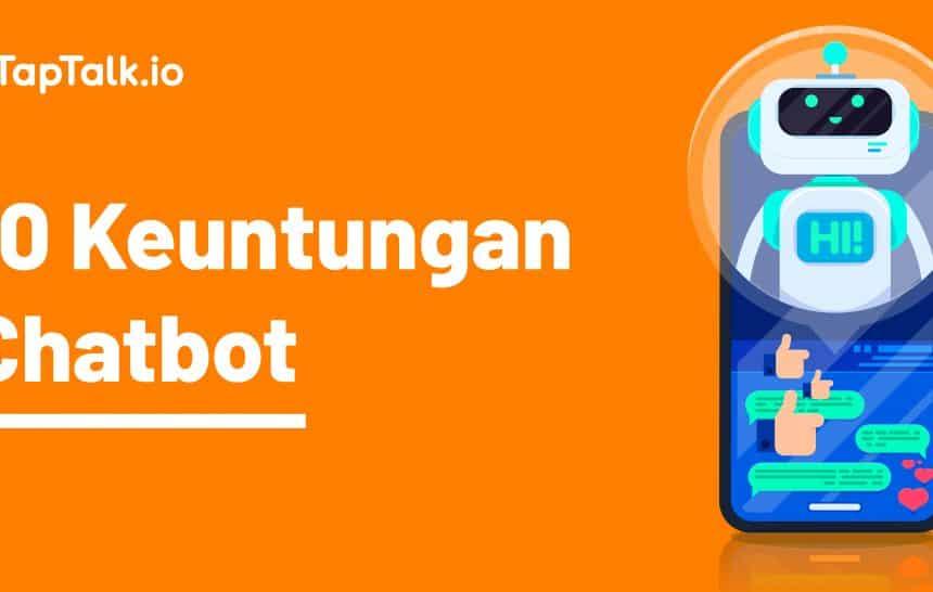 keuntungan menggunakan chatbot