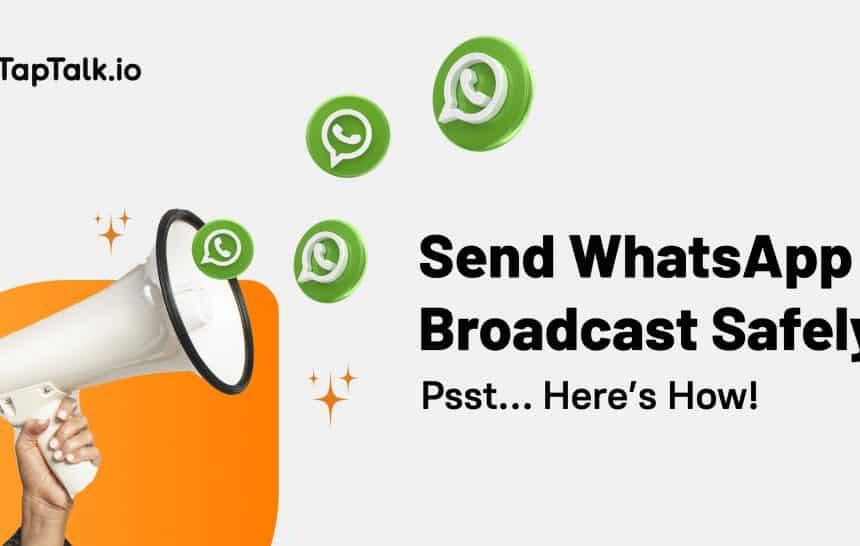 WhatsApp Broadcast Limit
